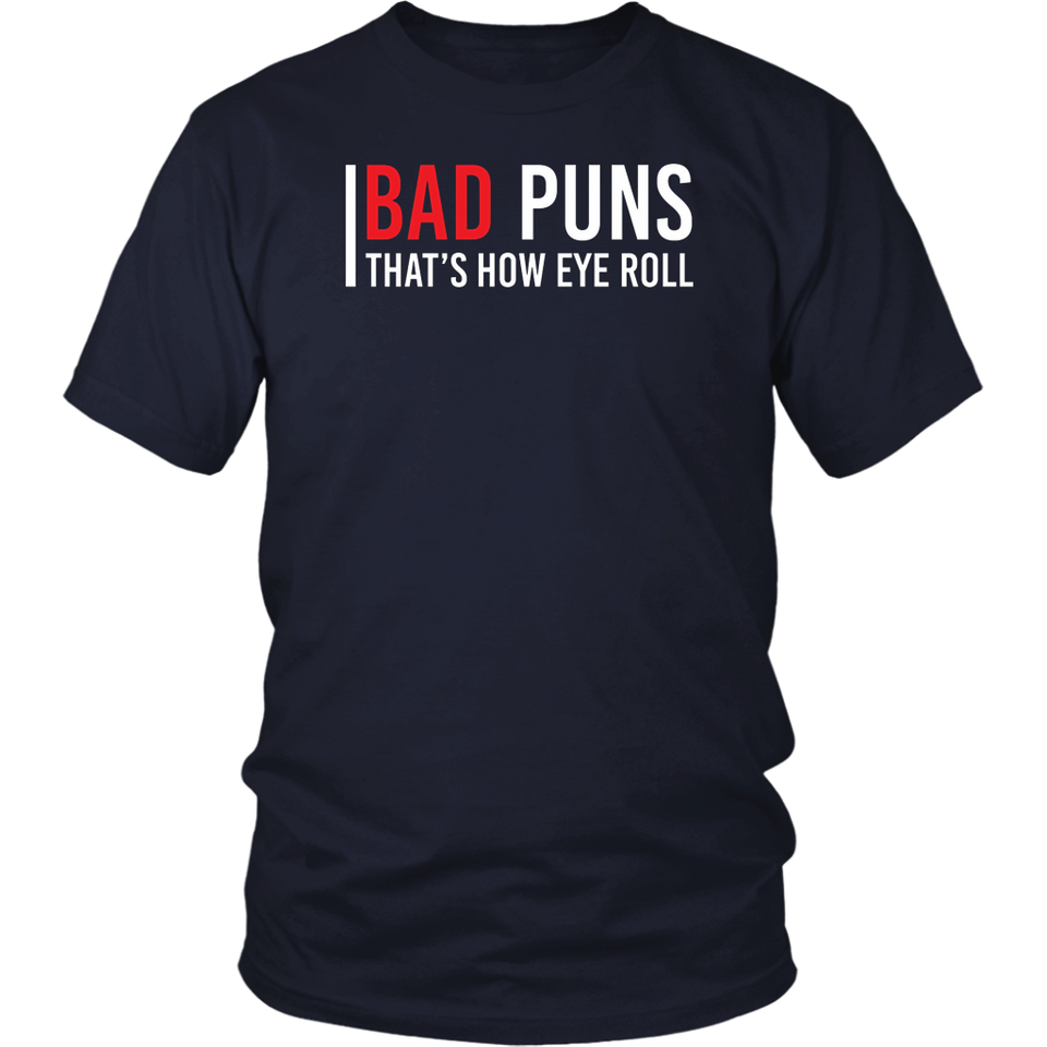 Bad Puns That's How Eye Roll T-Shirt