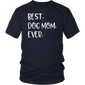 BEST DOG MOM EVER Shirts
