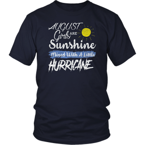 August Girls Are Sunshine Mixed With a Little Hurricane TShirt