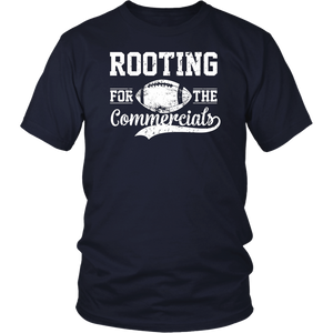 Rooting For The Commercials T-Shirt