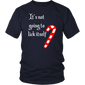 It's Not Going To Lick Itself TShirt
