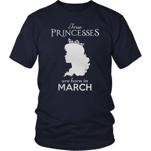 Princesses are born in March T-Shirt funny birthday T-Shirt