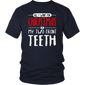 All I want for Christmas is my Two Front Teeth Shirt