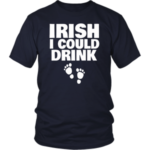 Irish I Could Drink New Pregnancy St. Patrick's Day T-Shirt