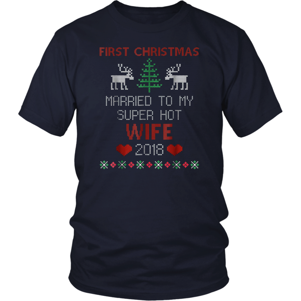 First Christmas Married To My Super Hot Wife TShirt