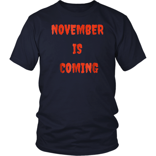 November is coming TShirt