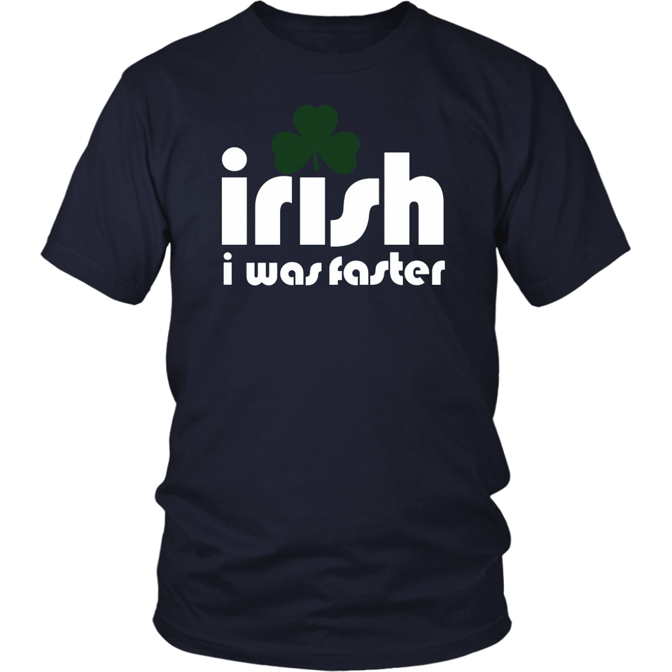 Irish I Was Faster Shirt Runner Running St Patrick's Day Run