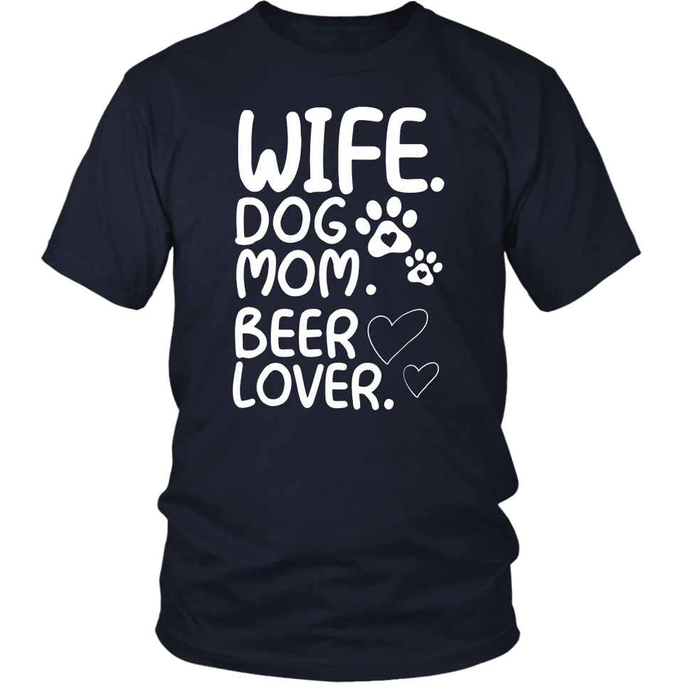 Wife Dog Mom Beer Lover TShirt Funny Mom TShirt