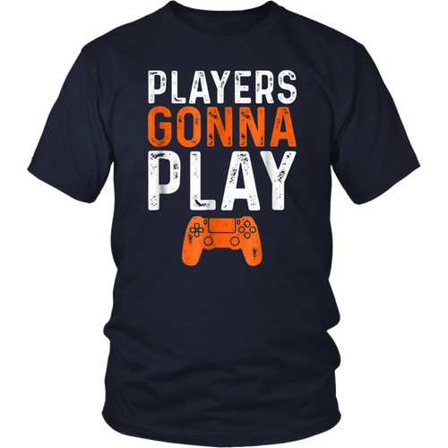 Players Gonna Play T-shirt