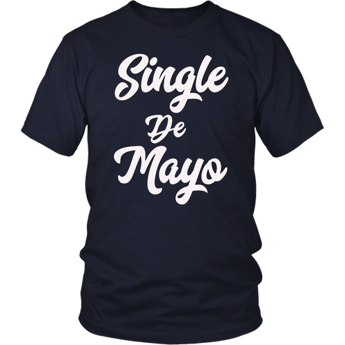 Single De Mayo TShirt Holiday TShirt