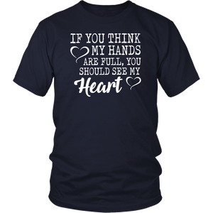 If You Think My Hands Are Full - Autism Awareness tshirt