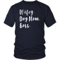 Wifey Dog Mom Boss T Shirt Funny Gift