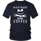 Nightmare Before Coffee T-Shirt Funny Halloween Gift T-Shirt