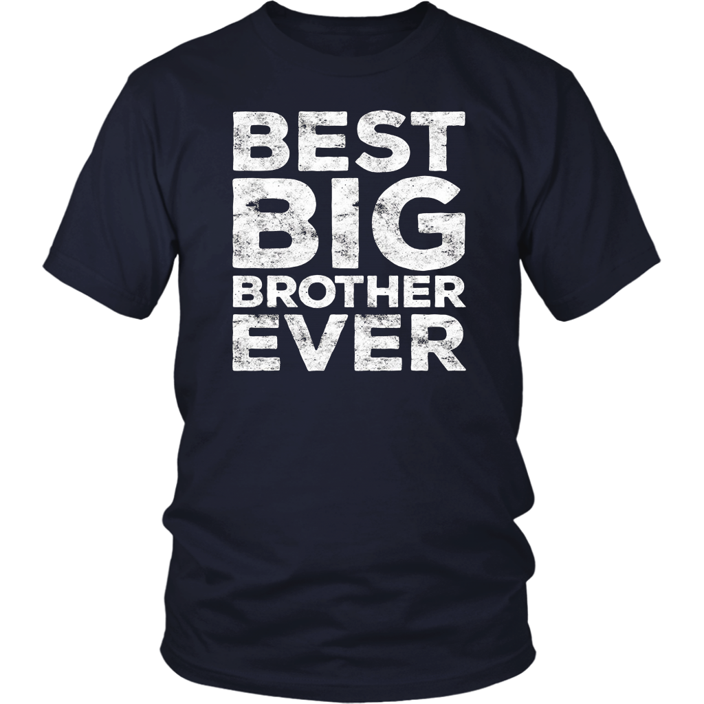 Best Big Brother Ever Gift T-Shirt
