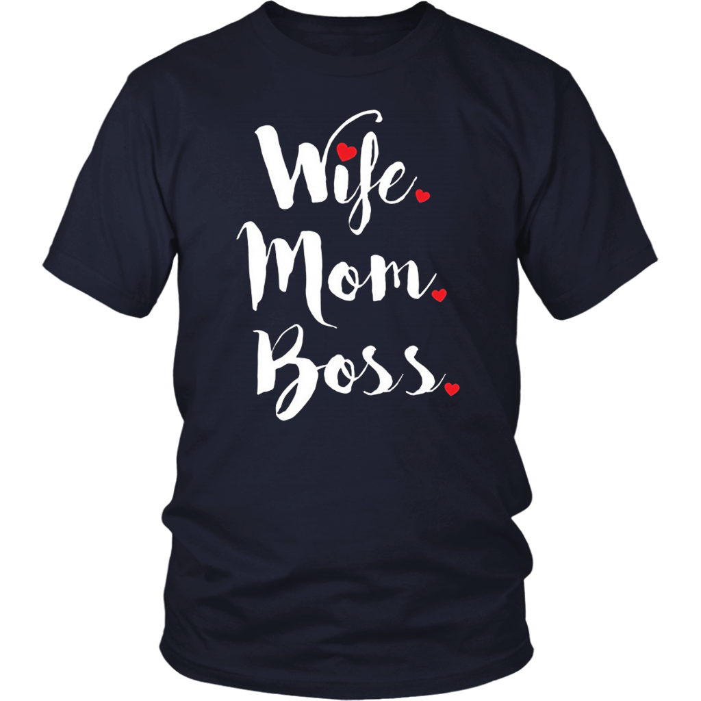 Wife Mom Boss TShirts