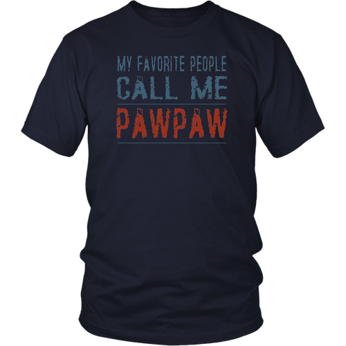 My Favorite People Call Me Pawpaw TShirt