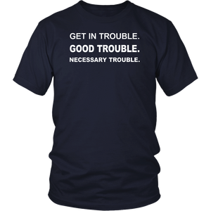 Get in Good Necessary Trouble Social Justice T-Shirt