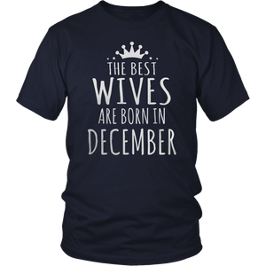 The best Are Born In December Shirt