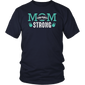 Strong Like Mom Shirt