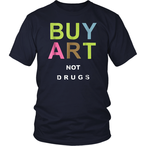 buy art not drugs tshirt