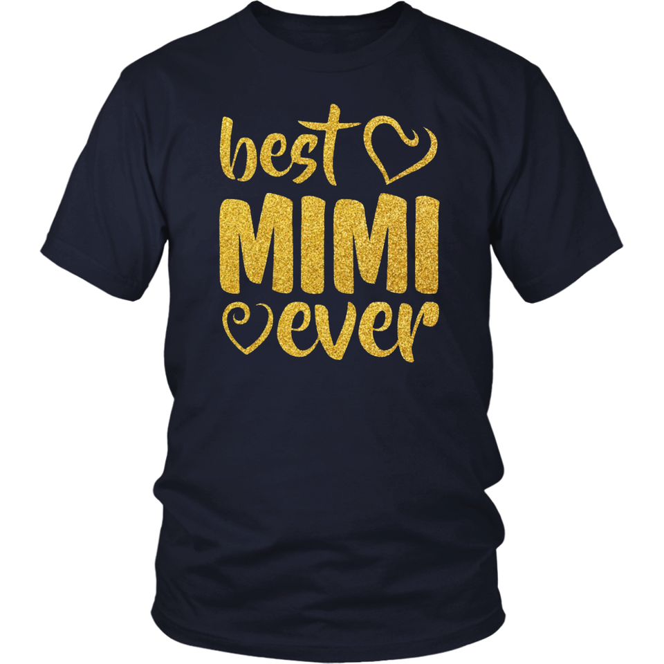 Best Mimi Ever Cute Gift T-Shirt