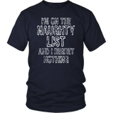 On The Naughty List And I Regret Nothing T-Shirt
