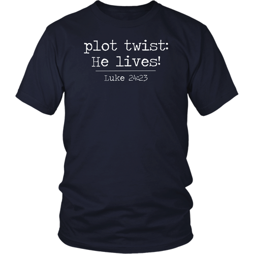 Plot Twist He Lives Shirt