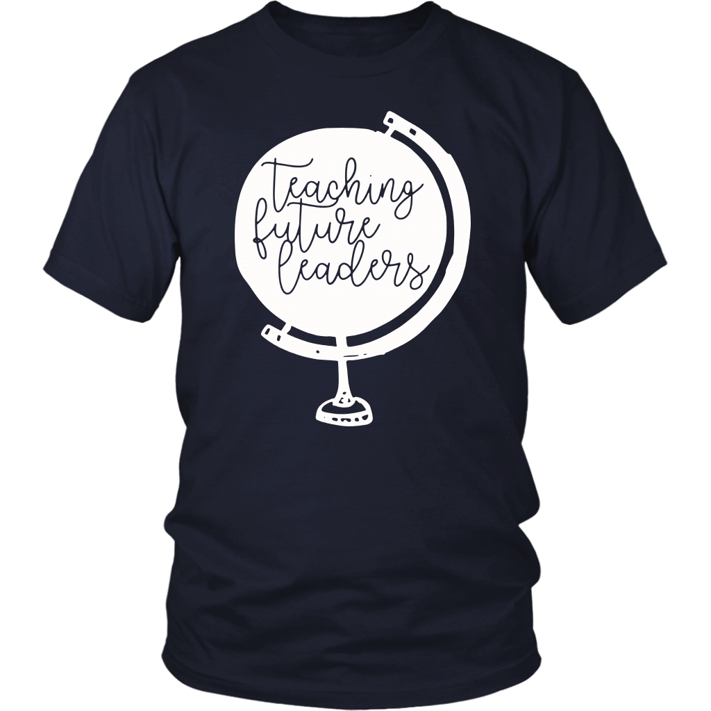 Teaching Future Leaders Back To School TShirt