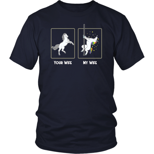 Your Wife vs My Wife Unicorn Shirt