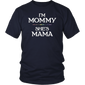 I'm Mama She's Mommy Shirts