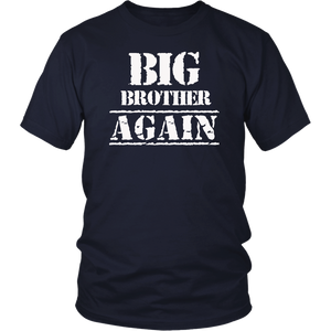 Big Brother Again T-Shirt