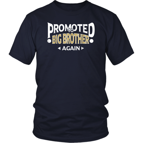 Promoted To Big Brother Again Shirt 2019 Funny Gift for Son
