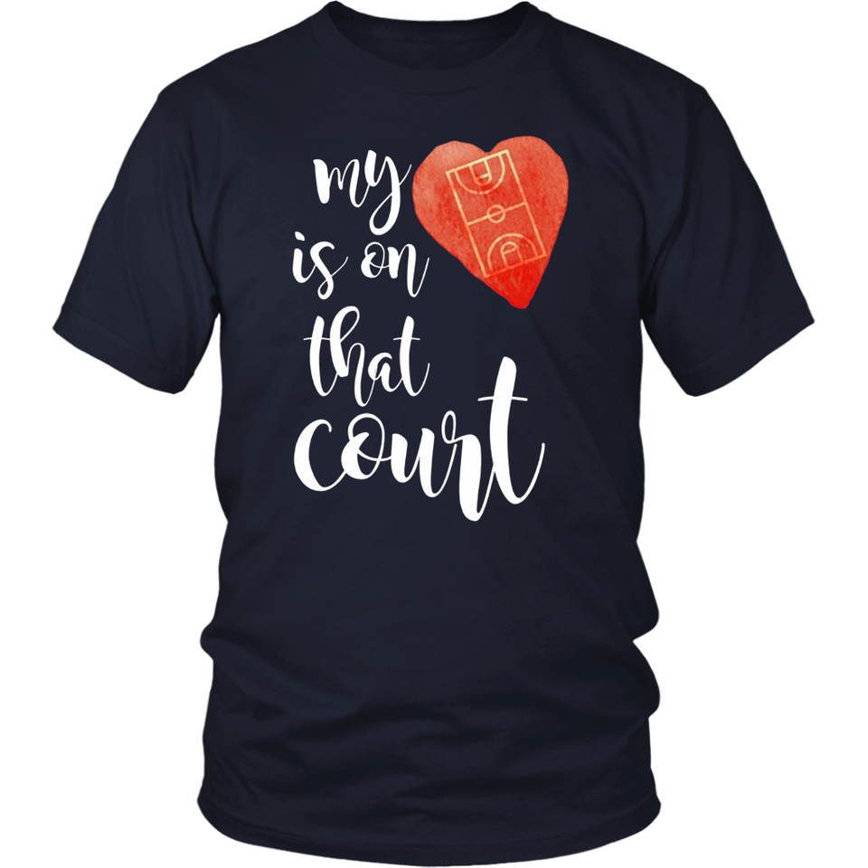 My heart is on that court basketball gift shirt
