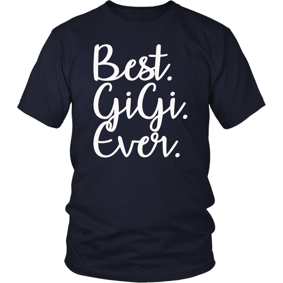 Best Gigi Ever T-Shirt