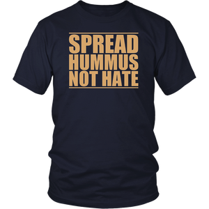 Spread Hummus Not Hate Shirt