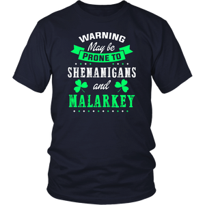 Prone To Shenanigans and Malarkey T shirt