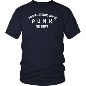 PUNK Professional Uncle No Kids Funny Family Joke T-Shirt