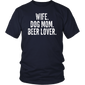 Wife Dog Mom Beer Lover TShirt Dog Beer Lover Funny Gift