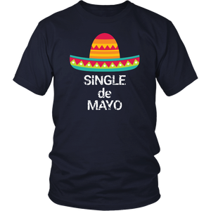 Single De Mayo Shirt Holiday Shirt