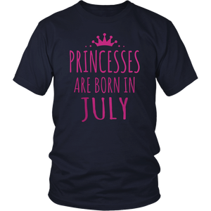 Princesses Are Born In July T-Shirt Birthday T-Shirt