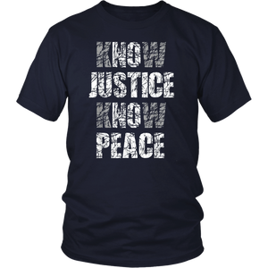 Know Justice No Peace Shirt