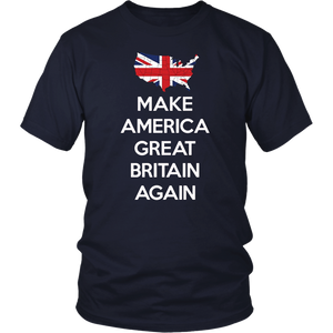 Make America Great Britain Again T-Shirt