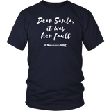 Dear Santa It Was Her Fault Christmas T-Shirt