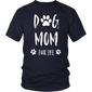 Dog Mom Fur Life T-Shirt