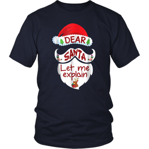 Dear Santa please let me explain TShirt
