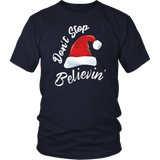 Don't Stop Believing Santa Ugly Christmas TShirt