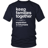 Keep Families Together Trump Protest March Shirts