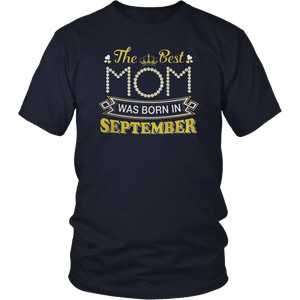 The Best Are Born in September Shirts
