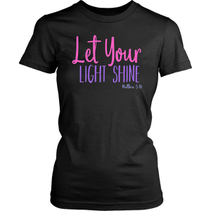 Let Your Light Shine T-Shirt Matthew 5:16