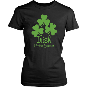 Funny St. Patrick's Day Shirt for Runners Irish I Was Faster